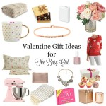 Valentine Gift Ideas for The Busy Girl