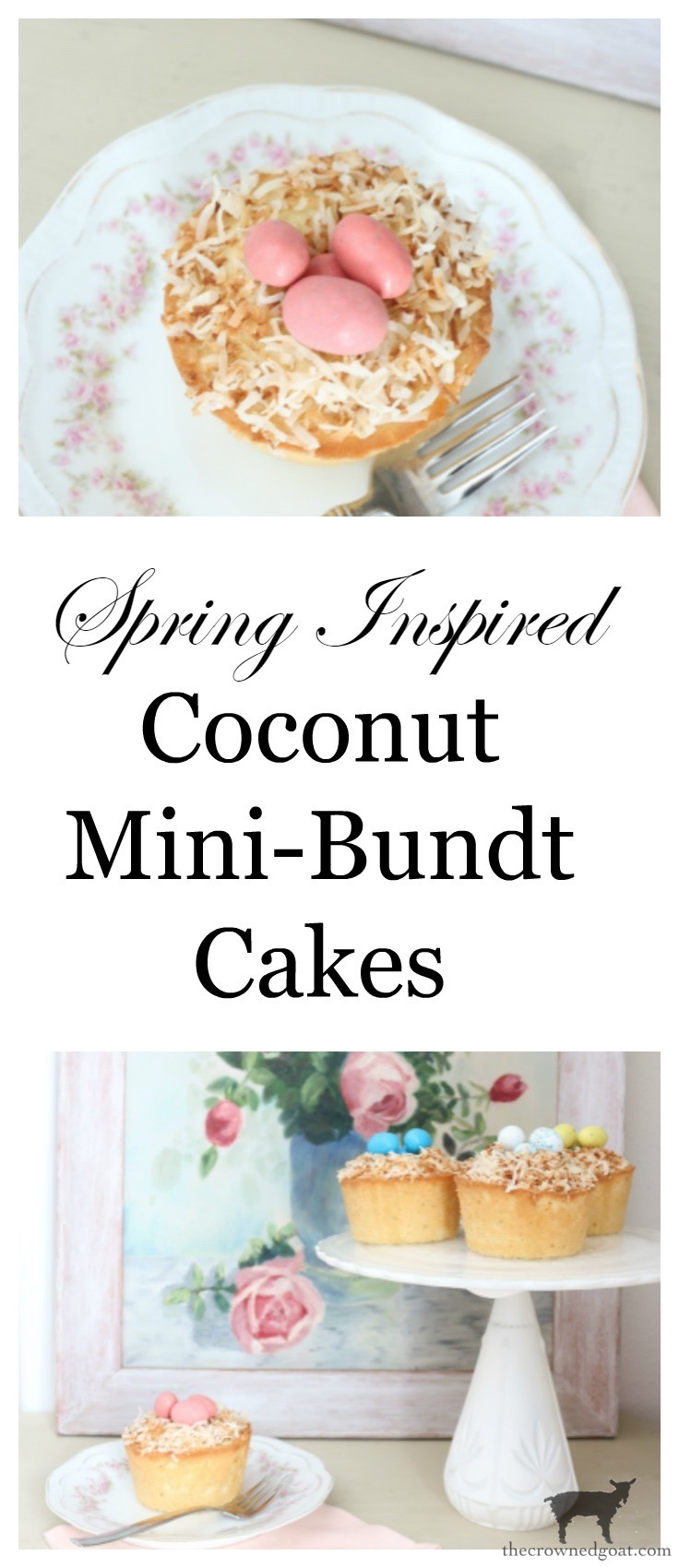 Coconut-Mini-Bundt-Cakes-The-Crowned-Goat-18 Spring Inspiration: Coconut Mini-Bundt Cakes Baking Holidays Spring