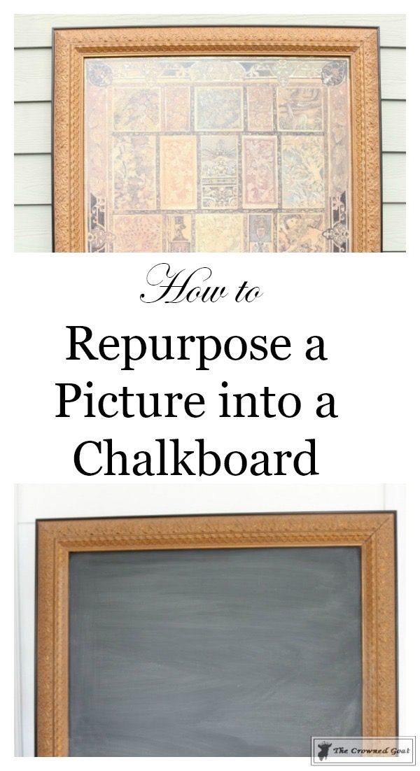 how-to-repurpose-a-picture-into-a-chalkboard-the-crowned-goat-11 How to Repurpose a Picture into a Chalkboard DIY