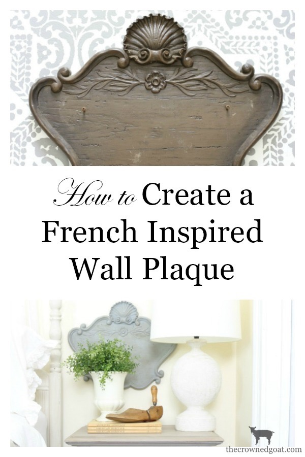 DIY-French-Inspired-Wall-Plaque-The-Crowned-Goat-13 French Inspired Wall Plaque Decorating DIY Loblolly_Manor
