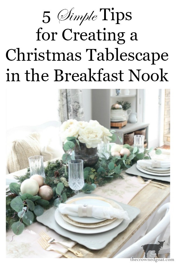 Christmas-Tablescape-Tips-The-Crowned-Goat-20 5 Christmas Tablescape Tips for the Breakfast Nook Christmas Holidays