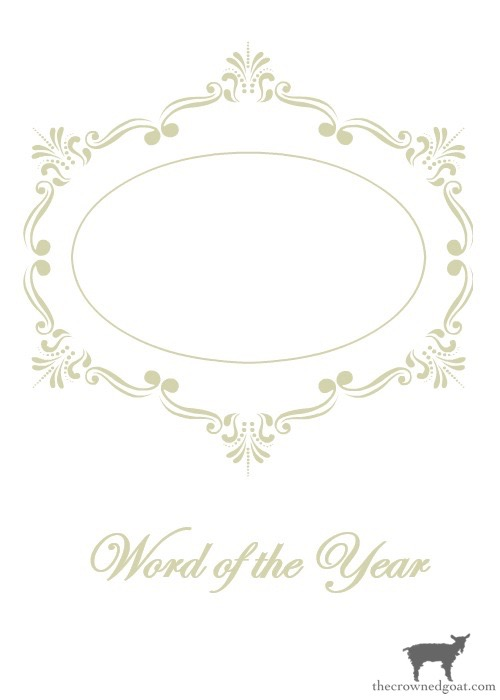 Word-of-the-Year-Printable-Gold-The-Crowned-Goat-13 Word of the Year & Free Printables Heart Stuff Organization