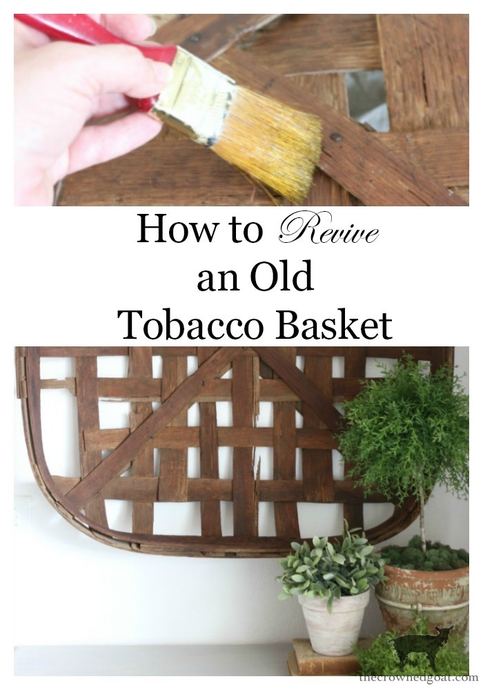 How-to-Revitalize-an-Old-Tobacco-Basket-The-Crowned-Goat-14 The Easiest Way to Revitalize an Old Tobacco Basket Decorating DIY