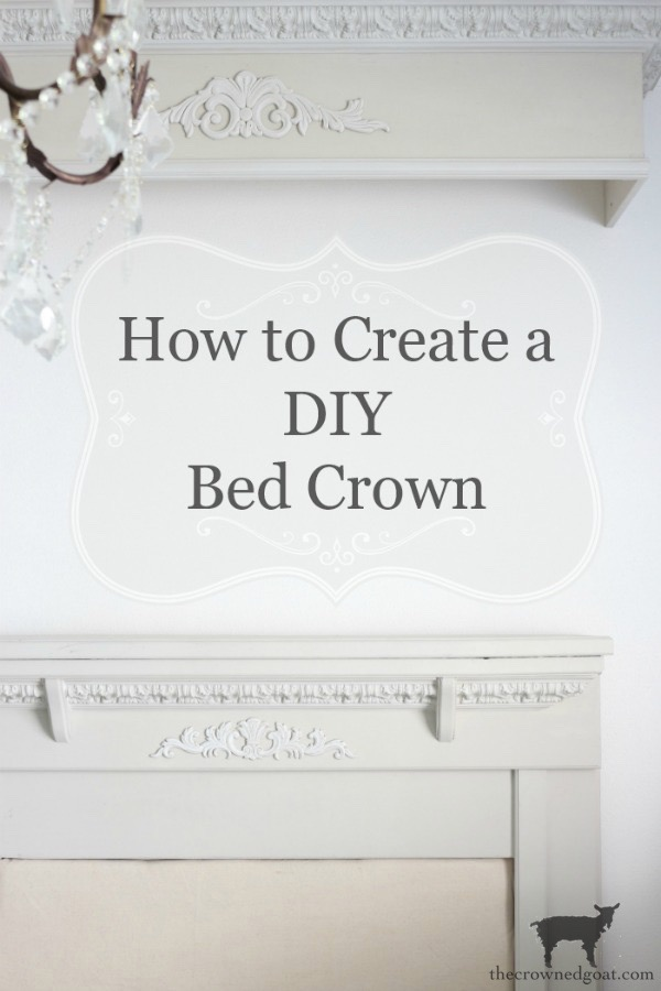 DIY-Bed-Crown-The-Crowned-Goat-21 DIY French Country Bed Crown Decorating DIY One_Room_Challenge Painted Furniture