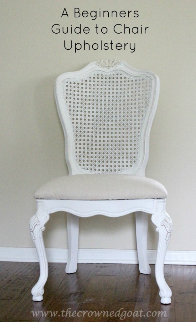 Pinnable A Beginners Guide to Chair Upholstery - The Crowned Goat