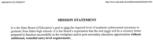 "This was from Idaho in 1999 when ""achievement standards"" were introduced as ""exit standards."""