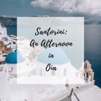 Santorini: An Afternoon in Oia