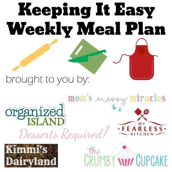 #KeepItEasy Weekly Meal Plan
