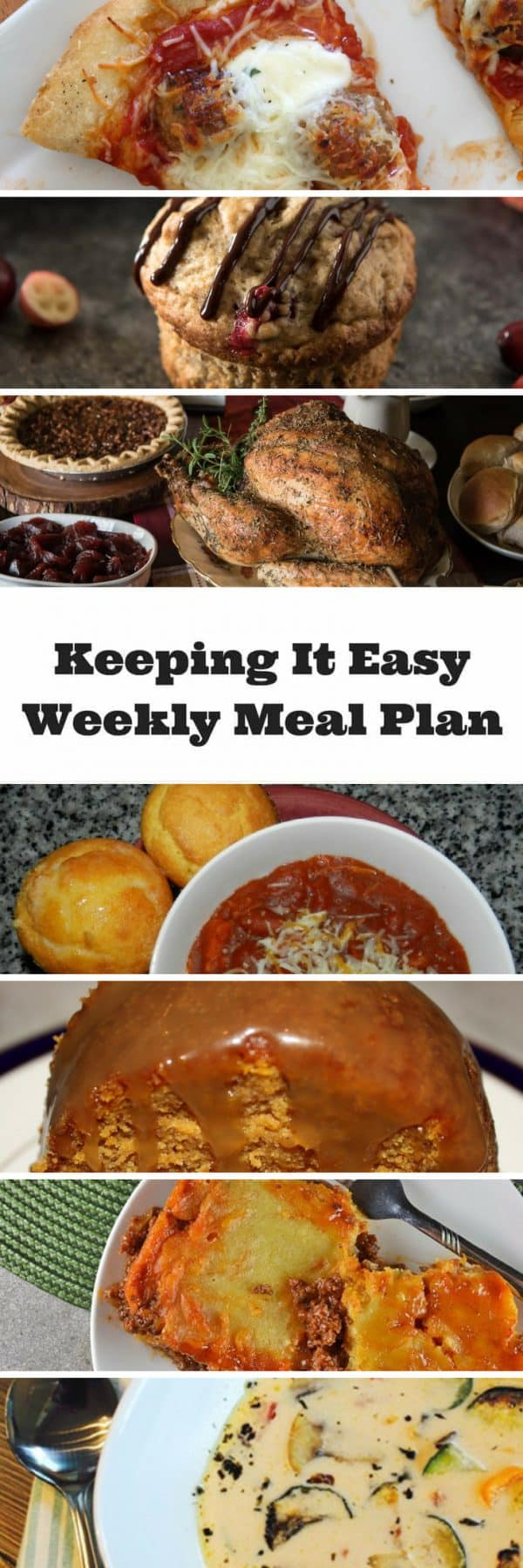 Easy Weekly Meal Plan #46 from My Fearless Kitchen. This week's meal plan includesBanana Cranberry Pistachio Muffins, Easy Roasted Vegetable Soup, Cheesy Cornbread Sloppy Joes, Cheesy Meatball Pizza, Juicy White Wine & Herb Roasted Turkey, BBQ Chicken Chili, and Pumpkin Bundt Cake with Caramel Sauce.