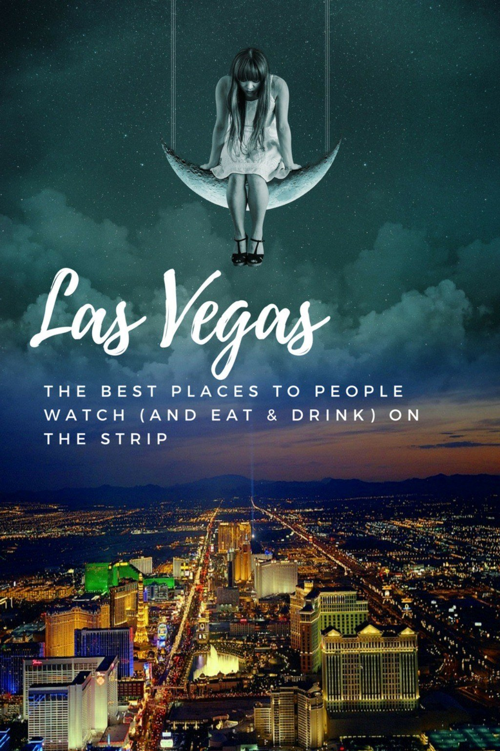 The Best Places to People Watch (and Eat & Drink) on the Las Vegas Strip