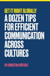 A Dozen Tips for Efficient Communication Across Cultures