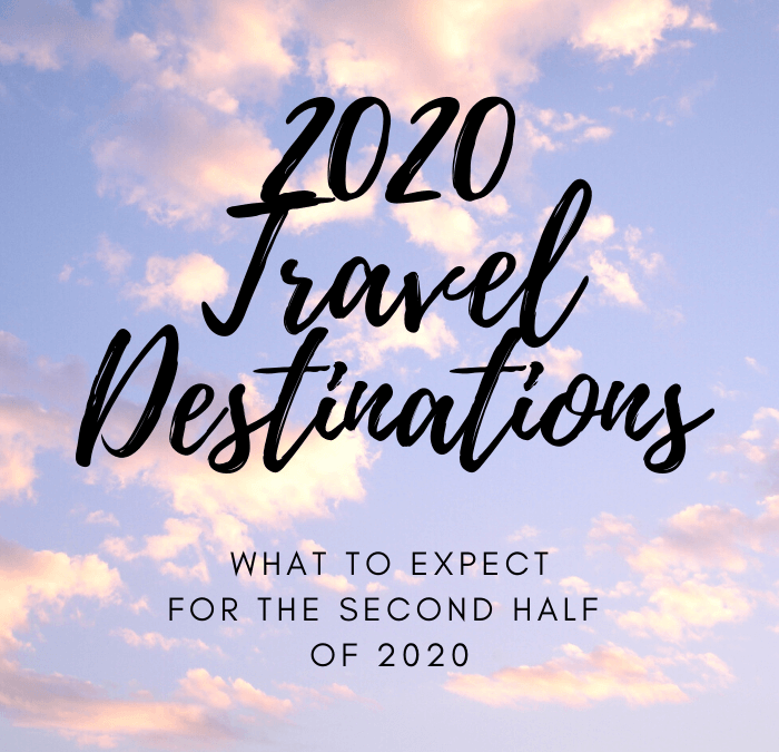 2020 Travel Destinations