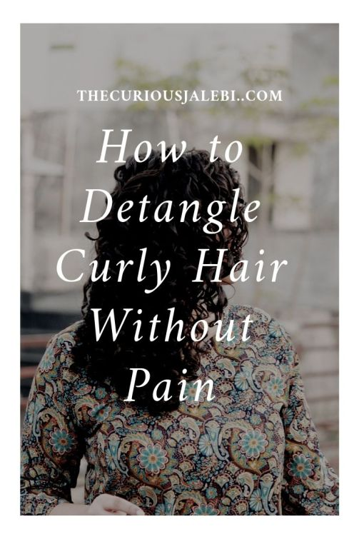 How to Detangle Dry Frizzy Hair Without Breakage Pinterest Image