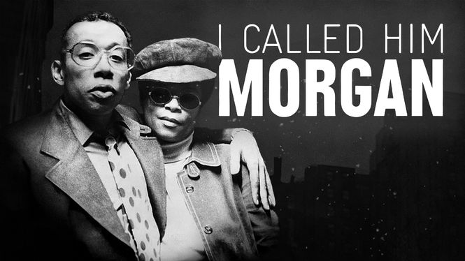 I Called Him Morgan Remembers Jazz Great Lee Morgan