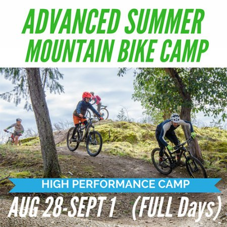 Advanced Summer Mountain Bike Camp - Aug 28 Sept 1