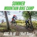 Kids Summer Mountain Bike Camp - August 14-18