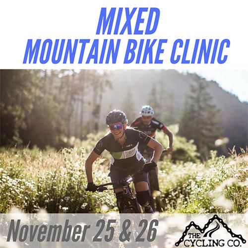 Mixed Mountain Bike Clinic - Nov. 25/26