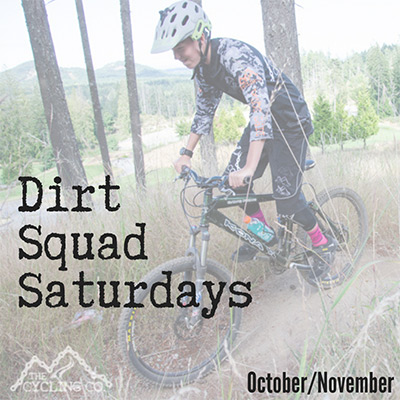 Dirt Squad Saturdays - October/November