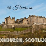 3 Days in Edinburgh, Scotland