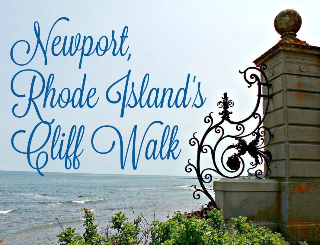 Newport, RI's Cliff Walk: Photos to Inspire Your Visit and Information to Make It Perfect
