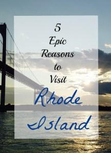 5 Epic Reasons You Should Visit Rhode Island