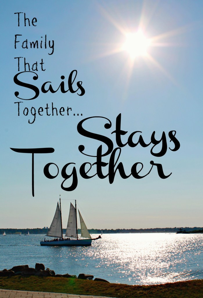 Sail Together www.thedailyadventuresofme.com