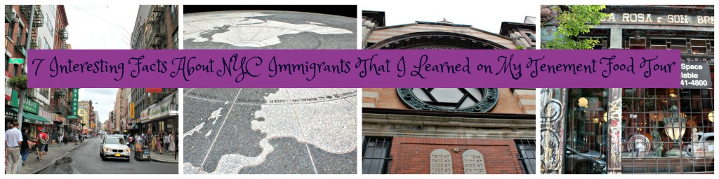 7 Interesting Facts About NYC Immigrants I Learned on My Tenement Food Tour