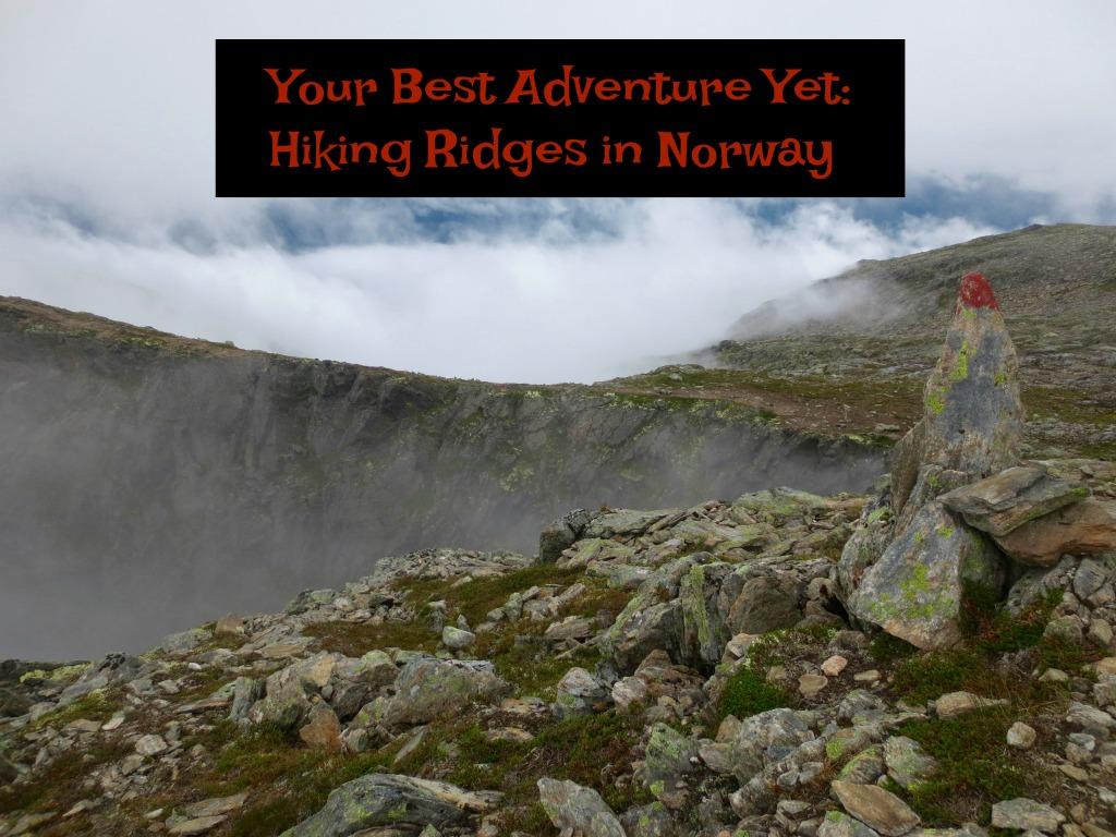 Hiking in Norway. www.thedailyadventuresofme.com