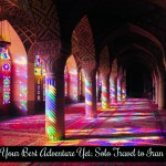 Your Best Adventure Yet: Solo Travel to Iran