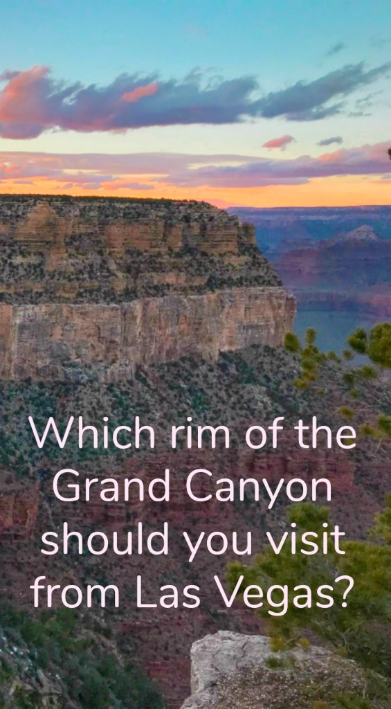 The south, north or west rim- what is the best way for you to visit this natural wonder? Includes road trip stops for your trip. #USTravel #GrandCanyon #LasVegas #roadtrip