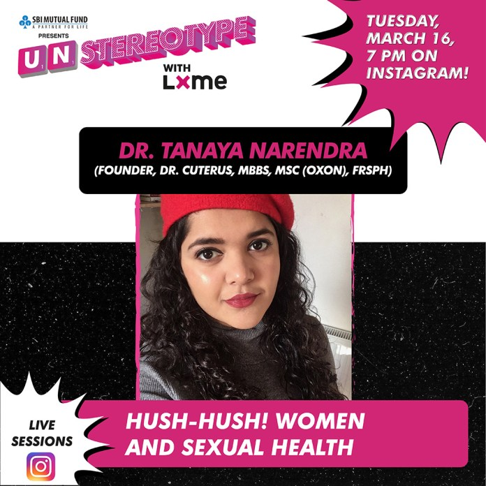 Unstereotype with LXME live session with Dr. Tanaya Narendra