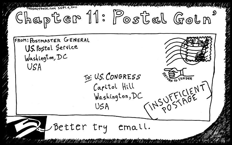 us postal service 2011 broke in a bad economy - default on payment to u.s. congress - editorial cartoon by laughzilla for the daily dose