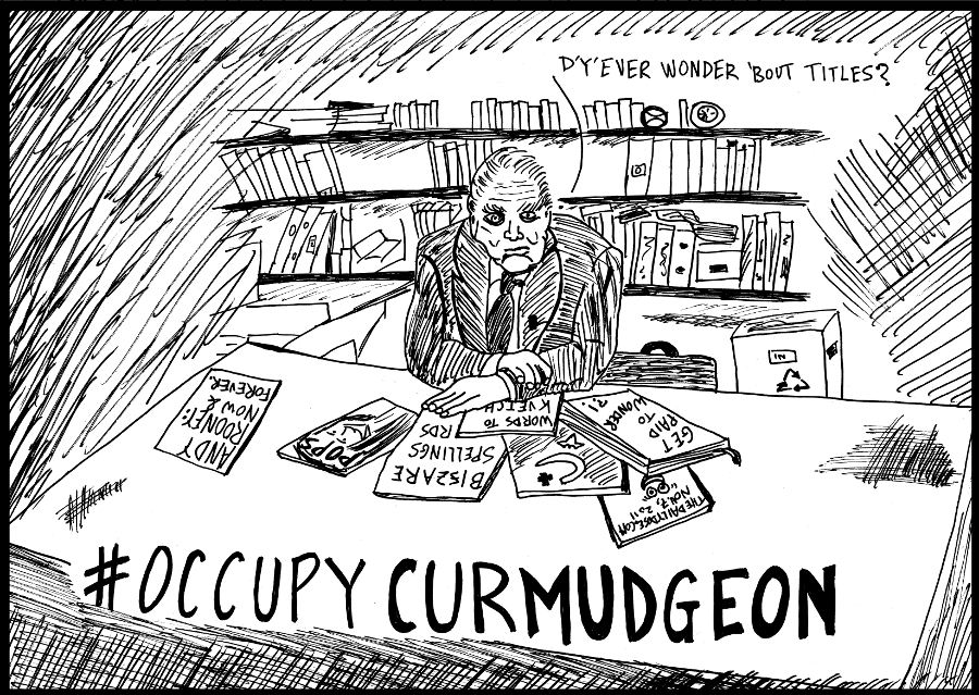 #occupywallstreet #occupycurmudgeon Andy Rooney RIP editorial cartoon by laughzilla for thedailydose.com