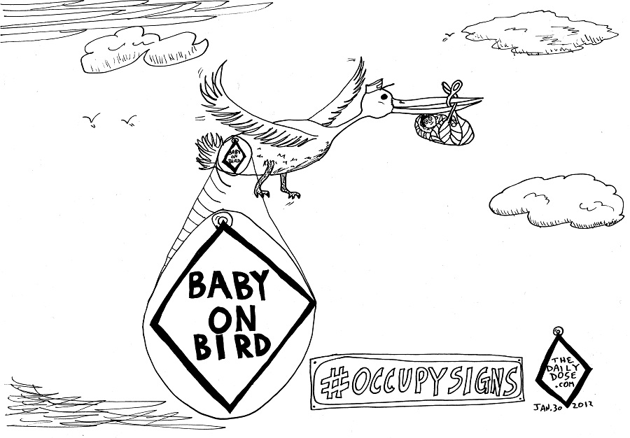 Baby On Bird #OccupySigns cartoon by laughzilla for the daily dose