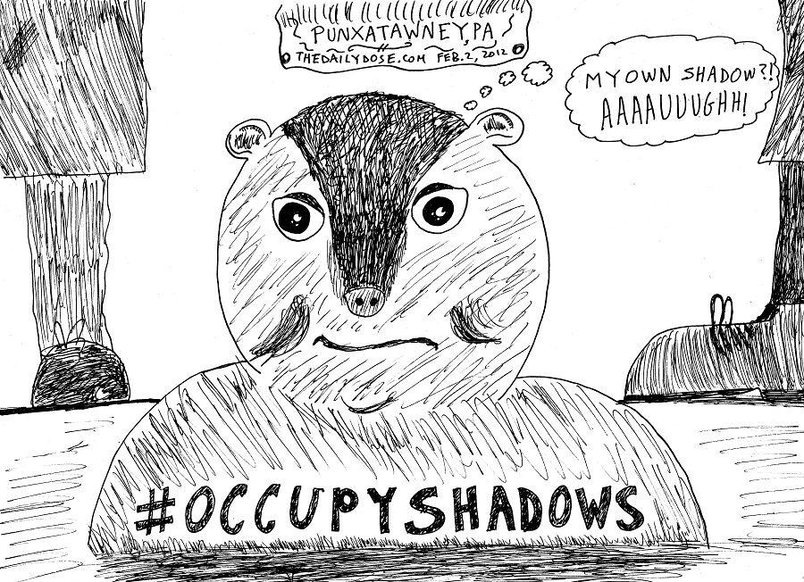 Occupy Shadows On Groundhog Day