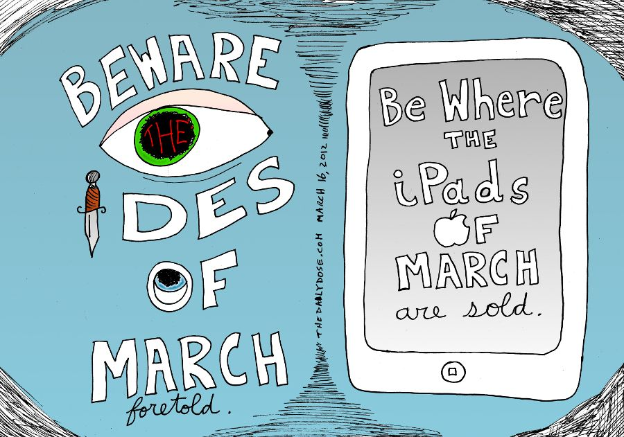 iPads And Ides Of March