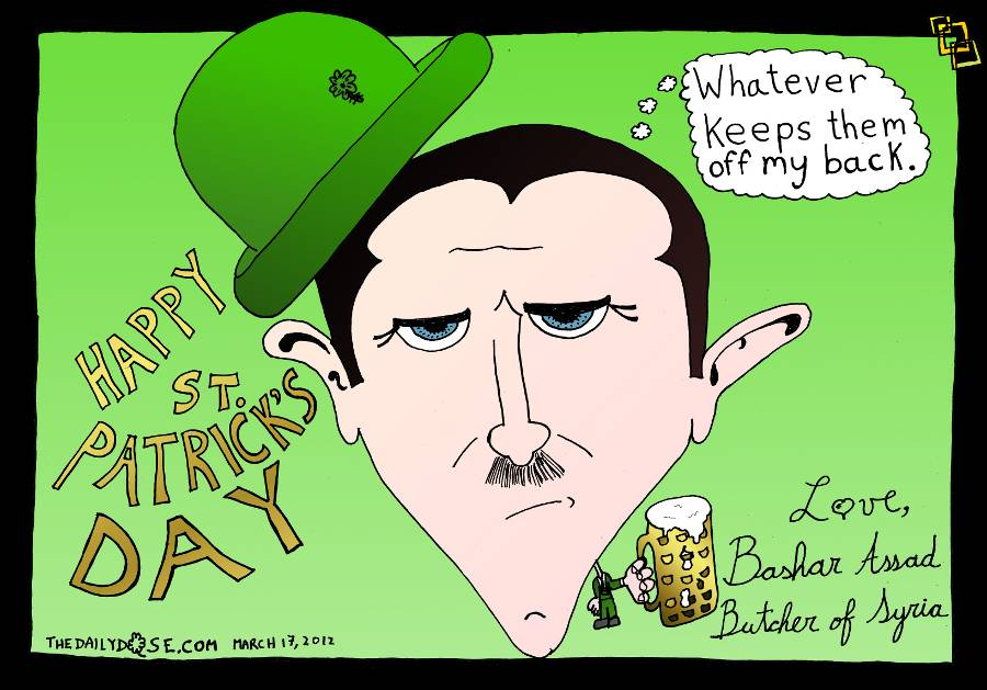 Happy St. Patrick's Day From Bashar Assad, The Butcher Of Syria