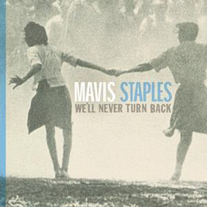 Mavis We'll Never TurnBack