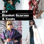 10 DIY Blanket Coats & Scarves