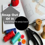 Break Out Of That Sewing Slump