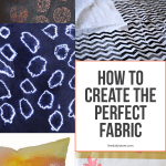 How To Create the PERFECT FABRIC!