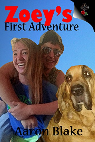 New Release: Zoey's First Adventure