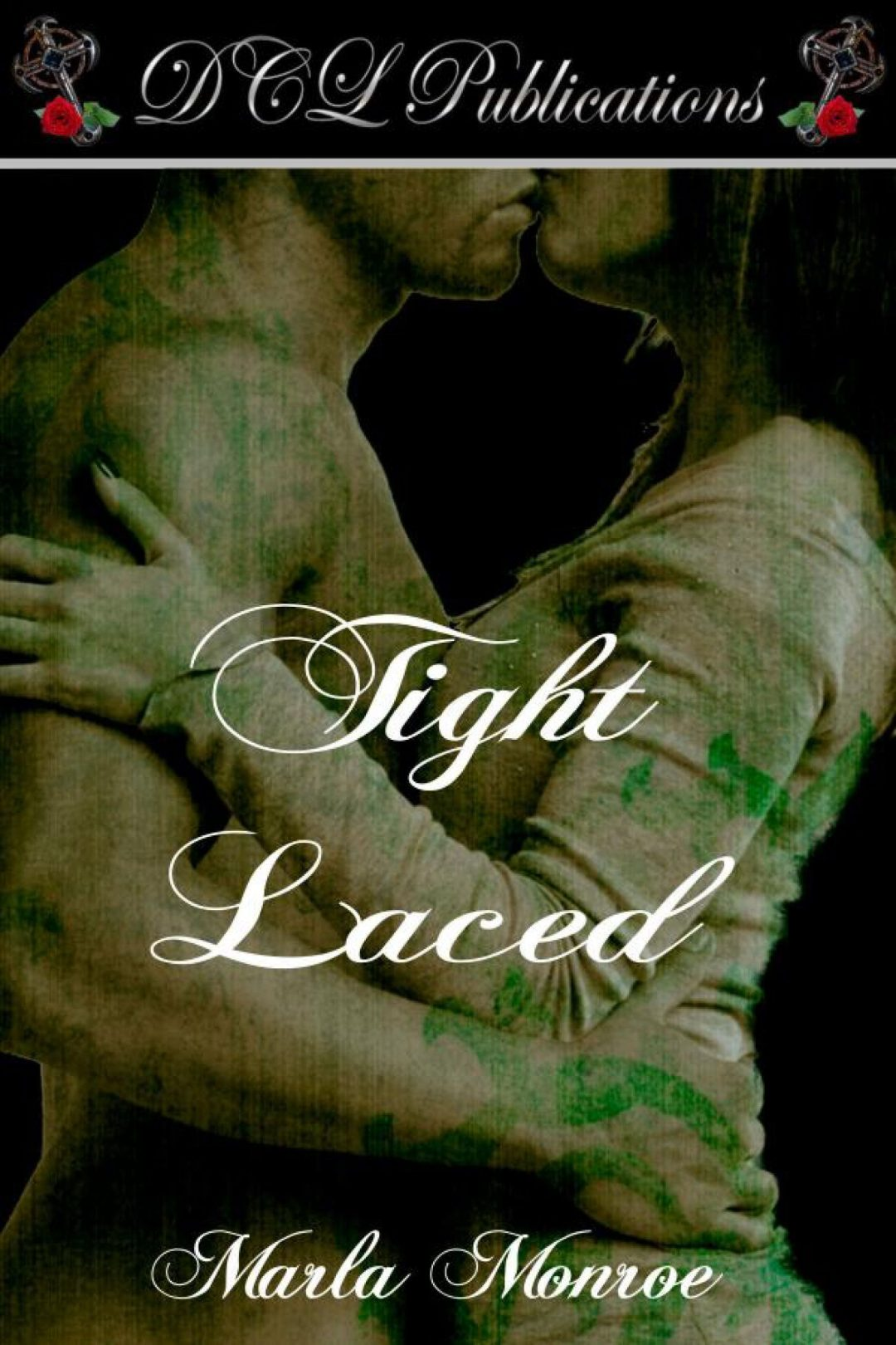 Tight Laced by Marla Monroe
