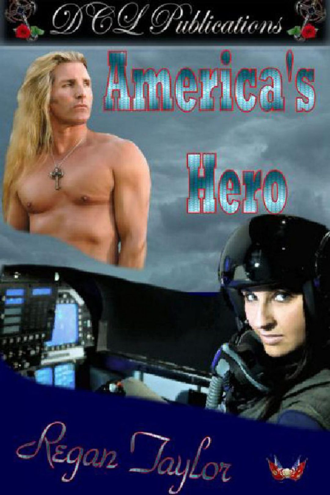 America's Hero by Regan Taylor