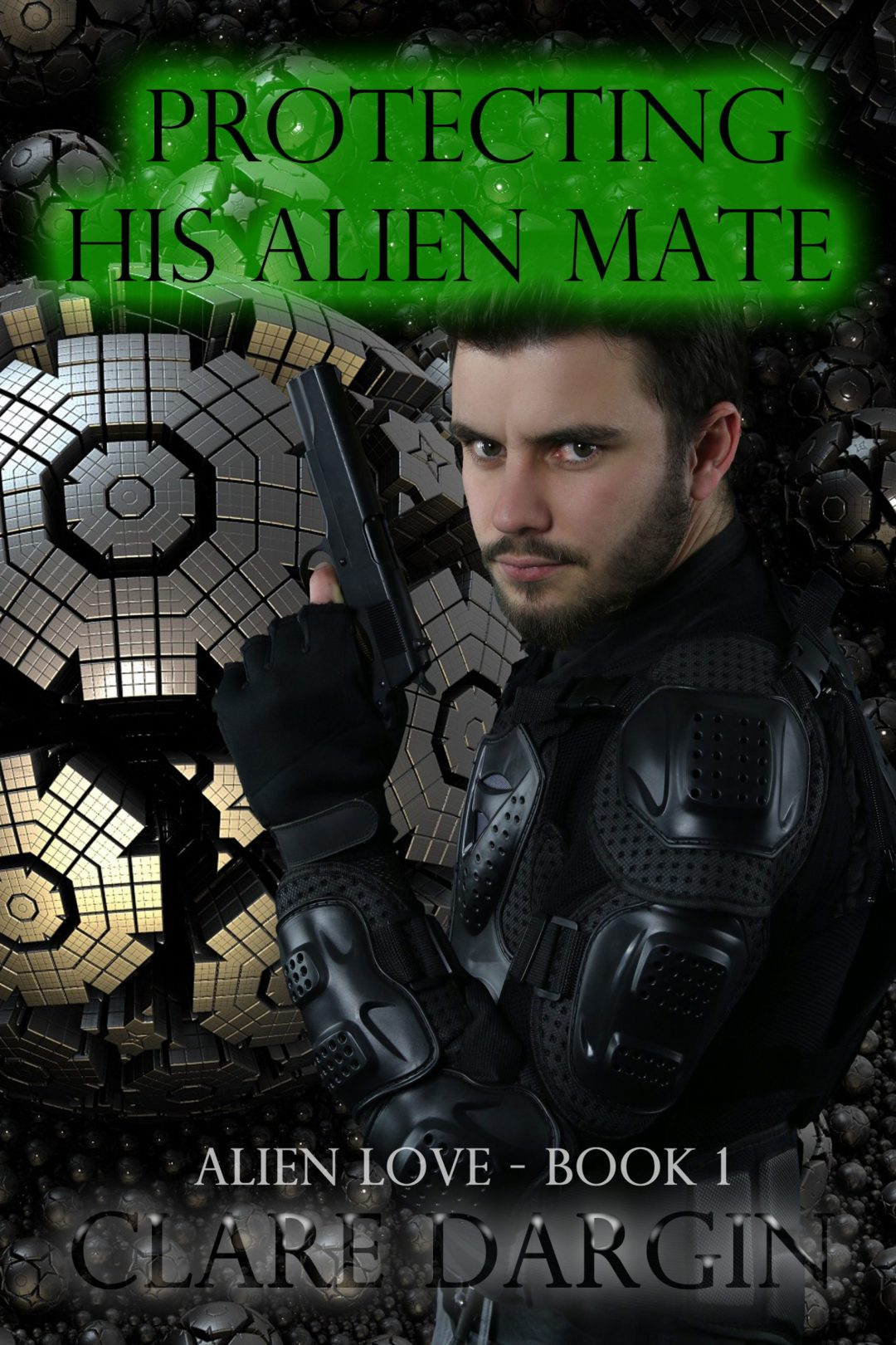 Protecting His Alien Mate by Clare Dargin