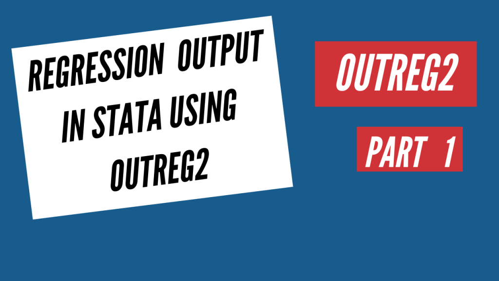 regression output in stata using outreg2