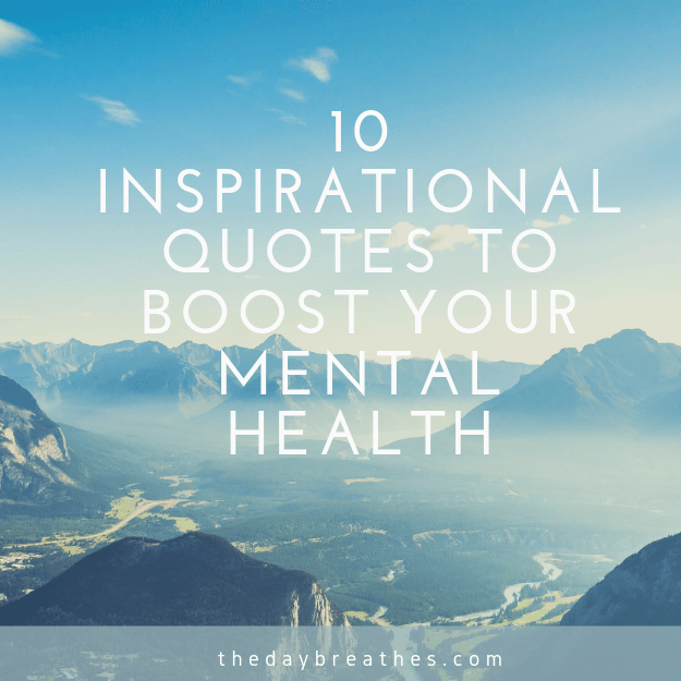 Mental Health Quotes about Life to Inspire Women.