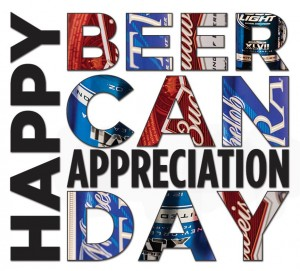 Happy Beer Can Appreciation Day! Cheers!