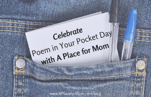 Celebrate Poem in Your Pocket Day with A Place for Mom