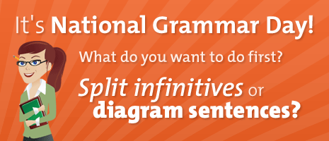 National Grammar Day — A Day to Write Good